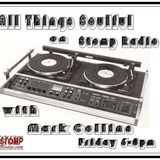 All Things Soulful on Stomp Radio 17-3-17