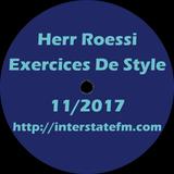 Herr Roessi's Exercices De Style November'17