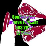 Soulful Soul & Groove Podcast 003 2017 - Dj PitaB
