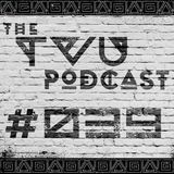The TVU Podcast #039 (L.C.S Guestmix)
