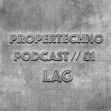 Propertechno Podcast // 01 - LAG - 22.05.2019