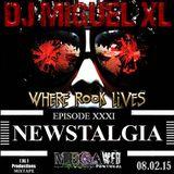 Newstalgia - Mega Web Radio Exclusive ( Episode XXXI )
