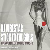 Stick To The Girls (Dancehall Lovers) 2011