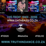 Truth In Dance Episode 025 - DATABASS - Hour 1