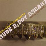 Mr Killmanjarto - Rude B-Boy Breakz