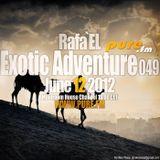 Rafa'EL-Exotic Adventure 049 [June 12 2012] on Pure.FM