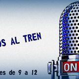Bienvenidos al Tren 31/07/14 (Incluye entrevista con Horacio Zeballos)