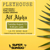DJ Alf Alpha Live in the Mix - PLEYHOUSE Radio 1