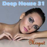 Deep House 31