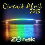 DJ ZORAK - CIRCUIT ABRIL 2013