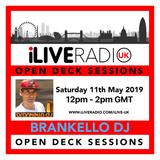 iLive Radio UK - Open Deck Sessions w/ DJ Brankello 110519