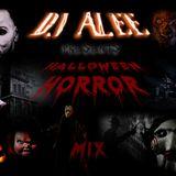DJ ALEE Presents Halloween Horror Mix