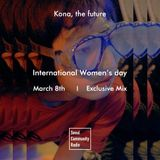 SCR Special: International Women's Day Exclusive Mix - Kona, the future (March 8, 2019)