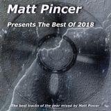 Matt Pincer - Best Of 2018 - part 1