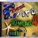 Best Euro 90 Mix part 4 (mixed by Mabuz)