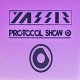 DJ YA$SIR - PROTOCOL SHOW 6