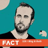 FACT mix 528 - Bing & Ruth (Dec '15)