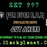 EBM FOREVER SET 997 WITH GUY SHORE