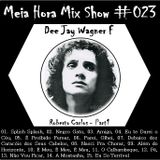 MHMS-023-WagnerF-Roberto Carlos Part1