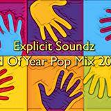 Explicit Soundz End Of Year Pop Mix 2017