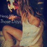 Neag Mihai-Those Days (Deep Mix 14.01.2015)