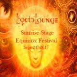 Liquid Lounge - Live @ Sunrise Stage, Equinox Festival 2017