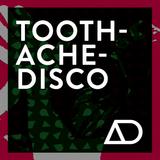 Toothache Disco