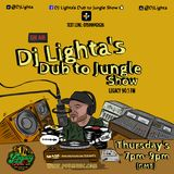 Dj Lighta's Dub to Jungle Show. THURS 7-9pm. Legacy 90.1 FM. 14.02.2019