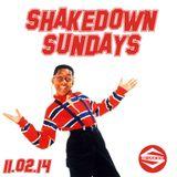 SHAKEDOWN SUNDAYS NOVEMBER 2ND 2014