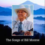 The Songs of Bill Monroe, Vol. 1