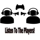 Listen To The Players: March Episode