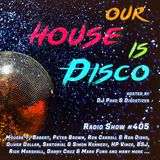 Our House is Disco #405 from 2019-09-27