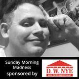 Sunday Morning Madness - 19 11 2017