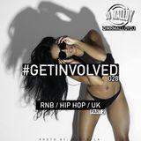 #GETINVOLVED028 - PART 2 - RnB / Hip Hop / UK
