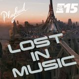 LOST IN MUSIC #15 On PLAYLOUD