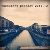 podcast2016.12 - luc angenehm, from karaoke to stardom, midas 104, walker & ioanis, timujin & more