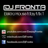 Dj Fronta Elektro House May Mix 1