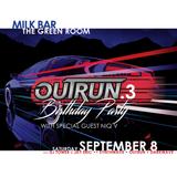 Outrun 3rd Anniversary @ Milk Bar [2018-09-09]