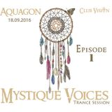 AQUAGON - Mystique Voices Trance Session - Episode 1 (LIVE Recording)