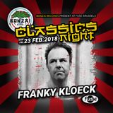 FRANKY KLOECK @ BONZAI CLASSICS NIGHT (FUSE, BRUSSELS)