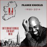 Irish DJ Sets  -  Frankie Knuckles - Last Ever Essential Mix