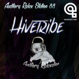 Auditory Relax Station #88: Hivetribe