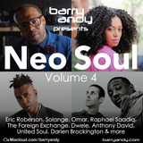 Barry Andy - Neo Soul Volume 4: Omar, Eric Roberson, Solange, Raphael Saadiq, Foreign Exchange