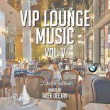 VIP LOUNGE MUSIC vol. V