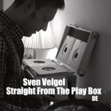 Sven Veigel - Straight From The Play Box