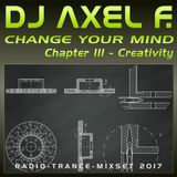 DJ Axel F. - Change Your Mind (Chapter 03 - Creativity)