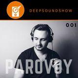 Deep Sound Show 001 - PAROVOY