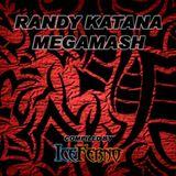 Randy Katana Megamash