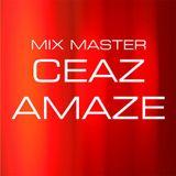 Ceaz Amaze - Slowly Picking up