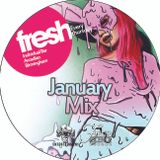 Fleurescence Presents the Fresh Thursdays January Mix